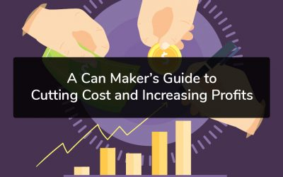 A Can Maker's Guide to Cutting Cost and Increasing Profits